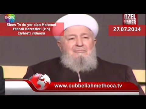 Show Tv de yer alan Mahmud Efendi Hazretleri (k.s) ziyâreti videosu - YouTube