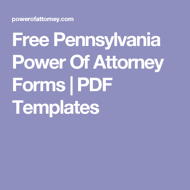 Free Pennsylvania Power Of Attorney Forms Pdf Templates