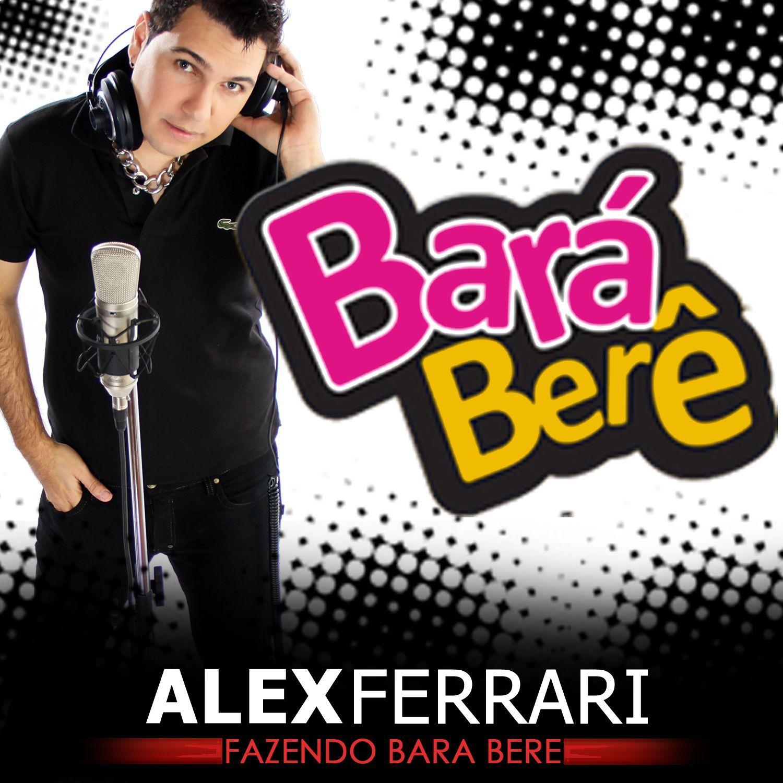 Alex Ferrari – Bara Bará Bere Berê (single cover art)