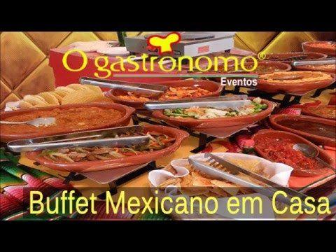 Buffet Mexicano em Casa - O Gastronomo