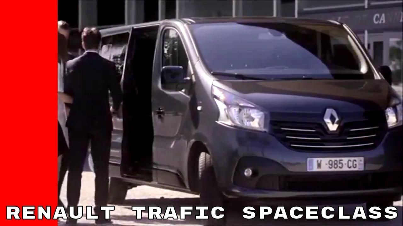 2017 Renault Trafic Spaceclass Youtube Regarding 2019