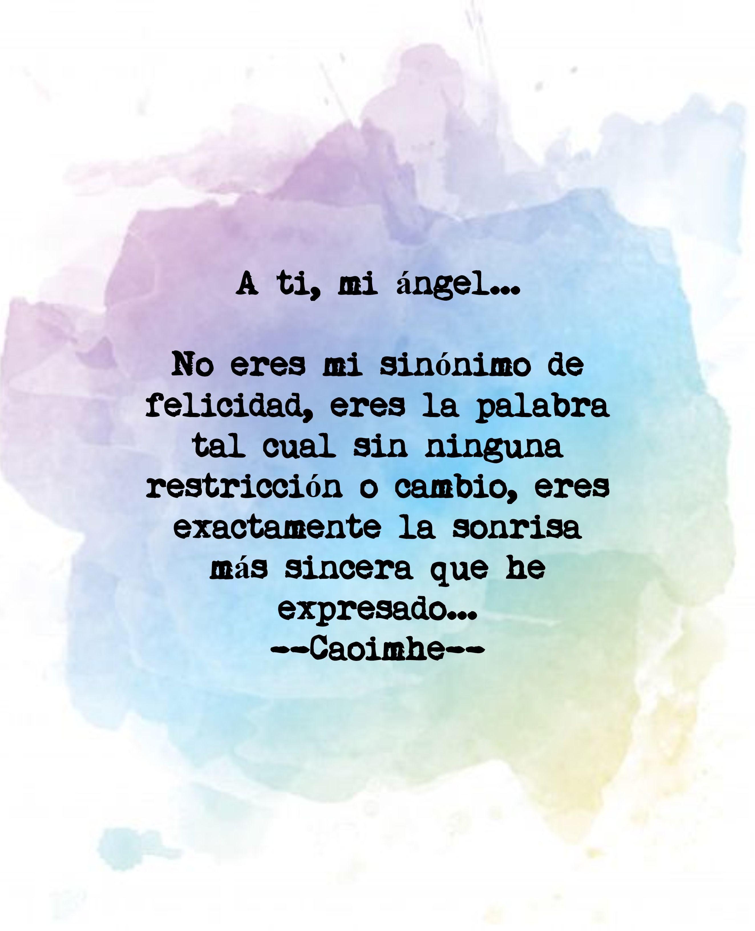 Para Ti Mi ángel 5 Mi Sinónimo De Felicidad Angel