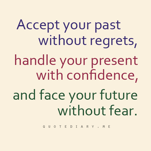 Past Present Future Quote Quotes Sayings Pinterest