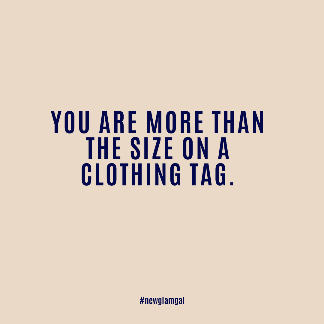 You are more than a size on a clothing tag