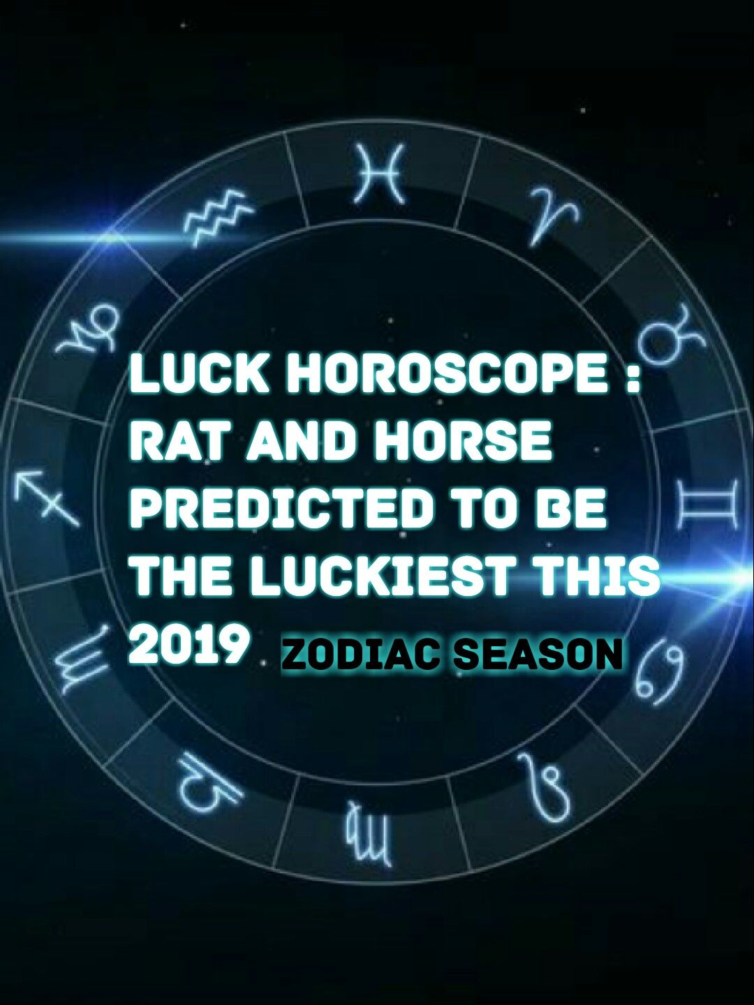 Luck Horoscope : Rat and Horse predicted to be the luckiest this