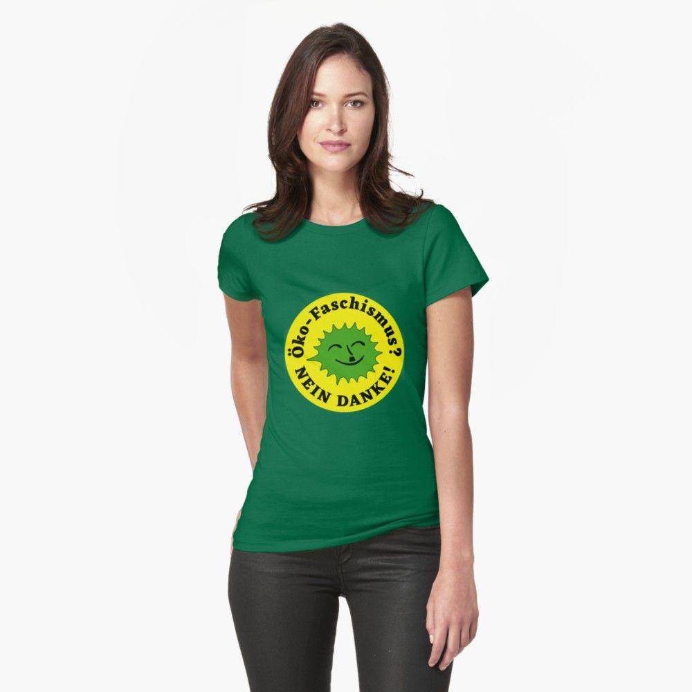 öko Faschismus Nein Danke Tailliertes T Shirt Meine