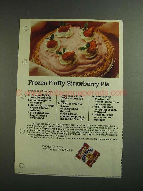 1984 Borden Eagle Condensed Milk Ad Fluffy Strawberry Pie Strawberry Pie Recipe Retro Recipes Strawberry Pie