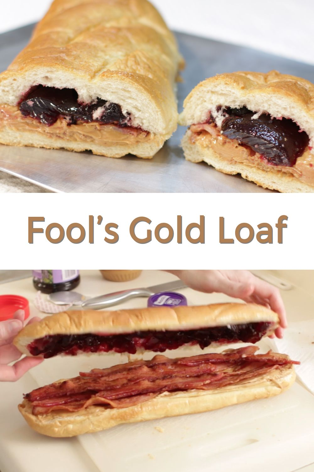 Fools Gold Loaf Recipe Elvis Sandwich In The Kitchen With Matt Recipe Elvis Sandwich Sandwiches Loaf Recipes