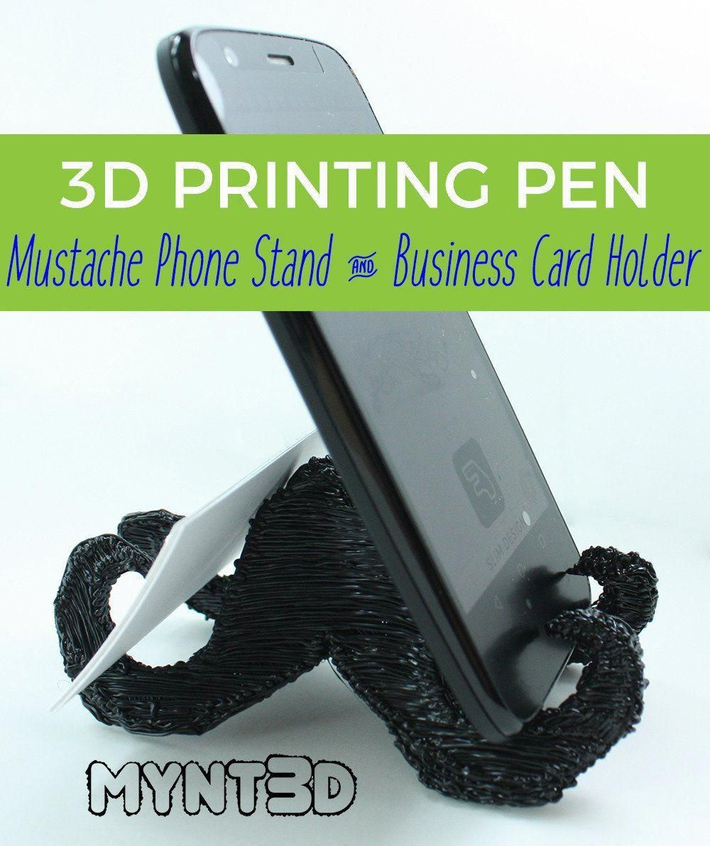 Mustache Phone Stand Made with a 3D Printing Pen How to