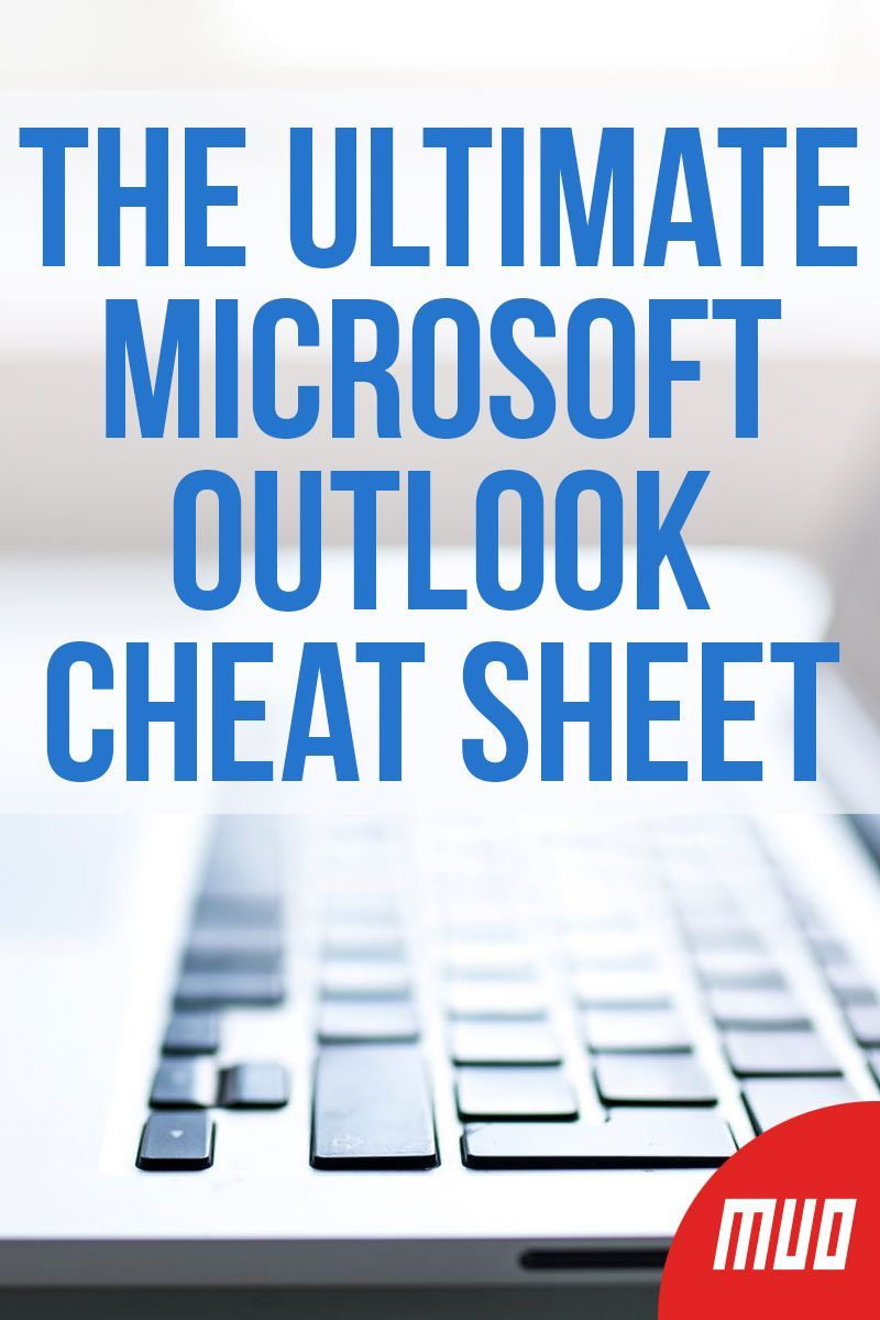 The Ultimate Microsoft Outlook Cheat Sheet ---   Outlook is packed full of so many useful features, it can be overwhelming and difficult to navigate—unless you know these essential Microsoft Outlook keyboard shortcuts, which we've provided for you in cheat sheet format.  #Productivity #Microsoft #MicrosoftOffice #Outlook #Email #Guide #CheatSheet #Tips