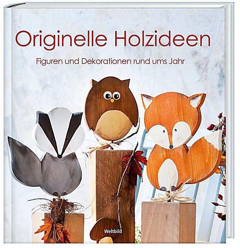 Holzpfosten Deko originelle holzideen holzideen bücher shop und ausgaben