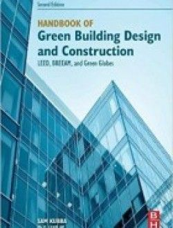 Handbook Of Green Building Design And Construction Second In