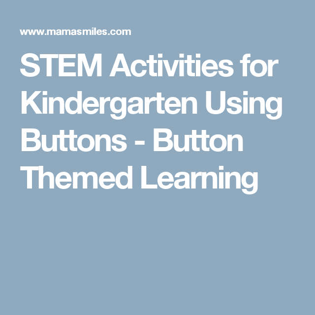 STEM Activities for Kindergarten Using Buttons | Stem activities ...