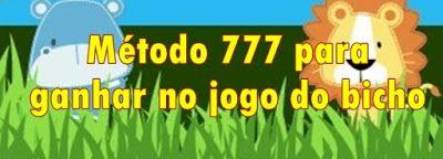 Metodo 777 Para Ganhar No Jogo Do Bicho Jogo De Bicho Jogos Palpite Do Dia
