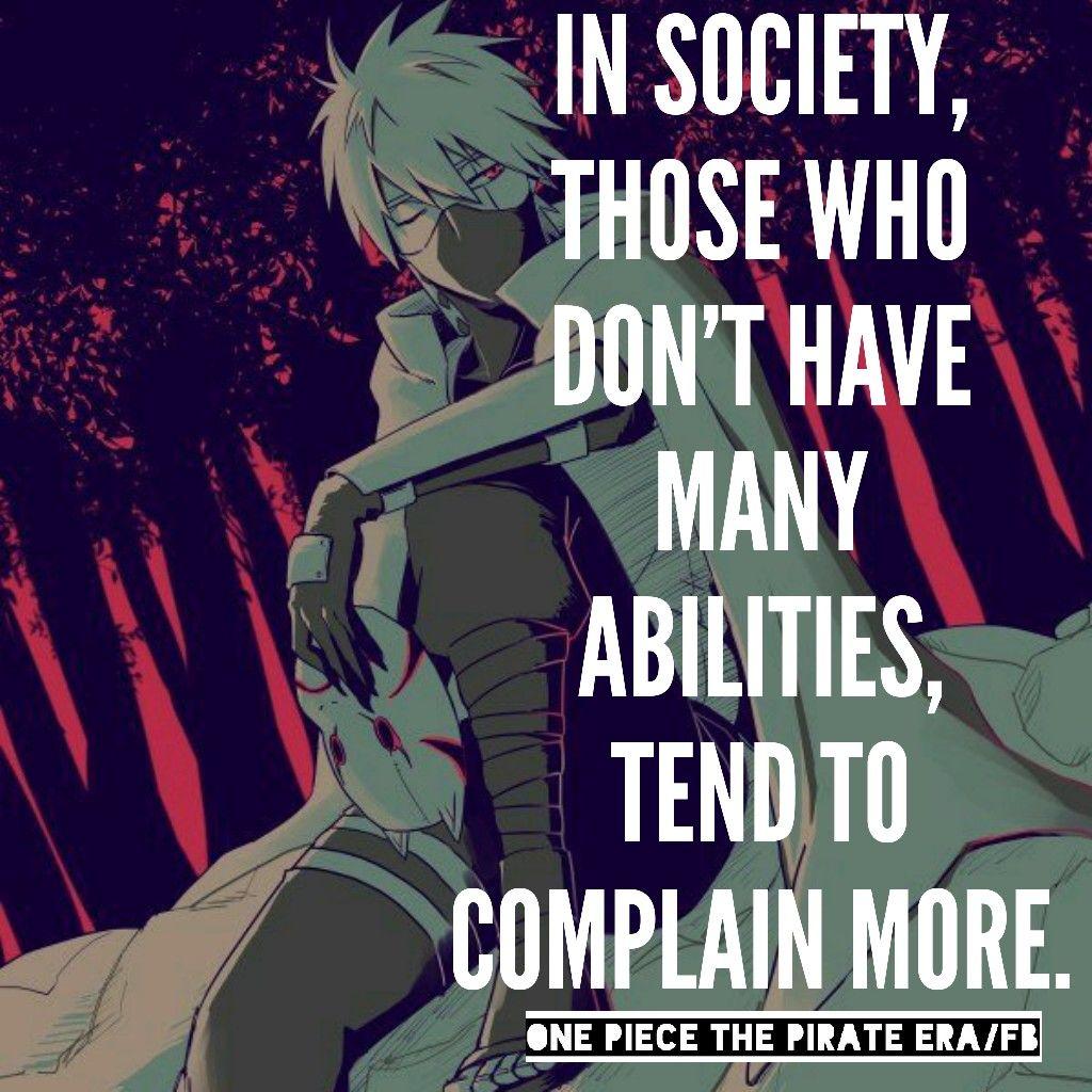 Kakashi Hatake Quotes from One Piece Pirate Era On ...  Kakashi Hatake ...