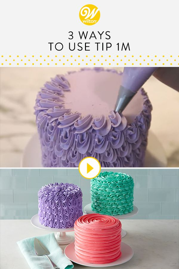 Watch And Learn How To Use Wilton Tip 1M Create Three Different Beautiful Buttercream Cakes This Decorating Is So Versatile You Can Come Up With