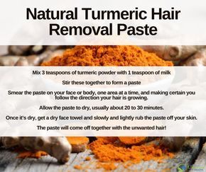 Turmeric For Hair Removal: How To Get Rid Of Hair Naturally #hairremoval