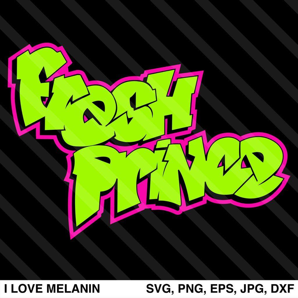 Fresh Prince Svg Fresh Prince Black Woman Silhouette Graffiti Lettering