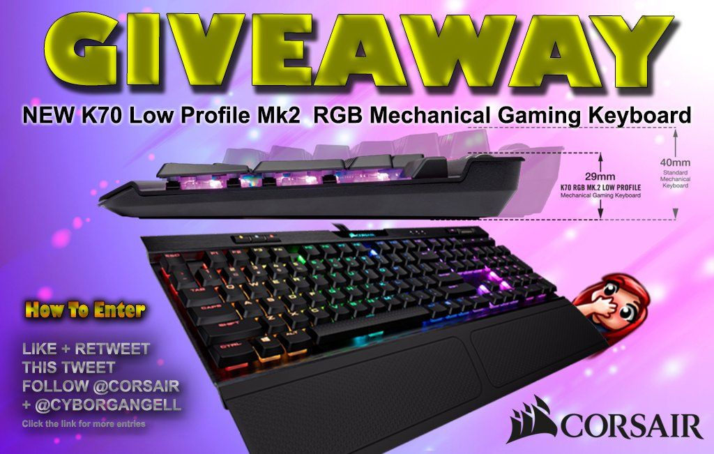 WIN a NEW Corsair K70 Low Profile Mk2 RGB Mechanical Gaming