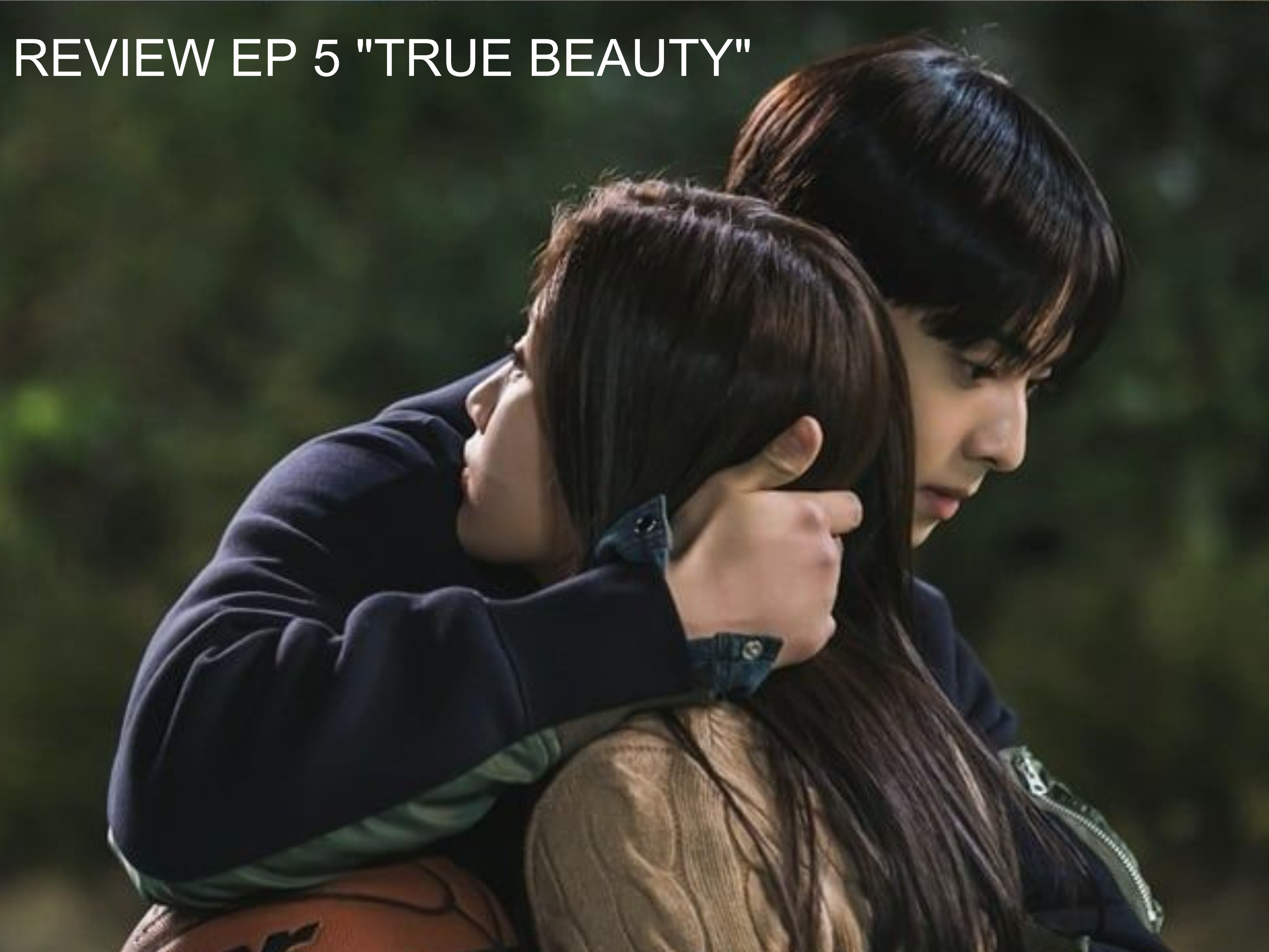 "REVIEW EP 5 ""TRUE BEAUTY"""