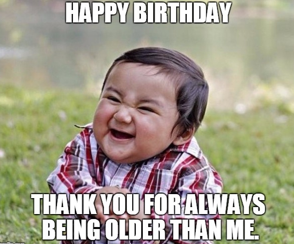 100 Funny Happy Birthday Sister Meme With Images Funny Saturday