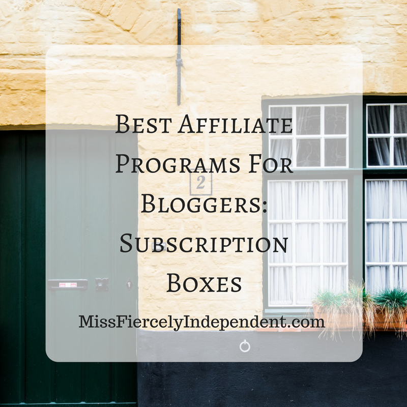 Best Affiliate Programs For Bloggers: Subscription Boxes  #blogging #blogtips #BTRTG