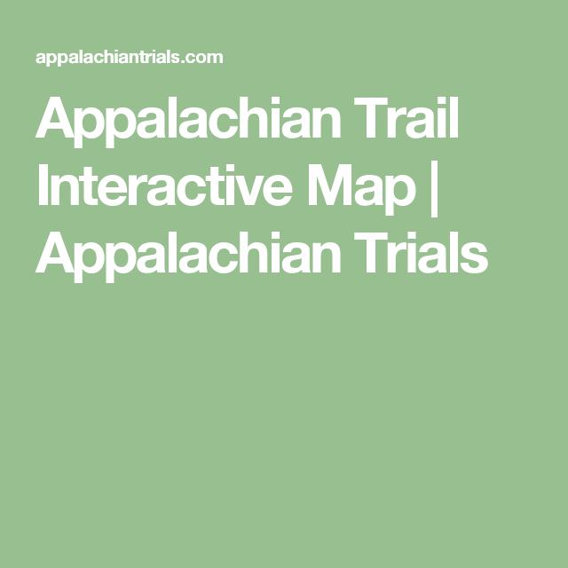 Appalachian Trail Interactive Map   Appalachian Trail   Appalachian ...