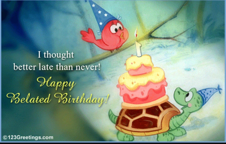 Pin by Marja de Boer on verjaardag Late birthday wishes