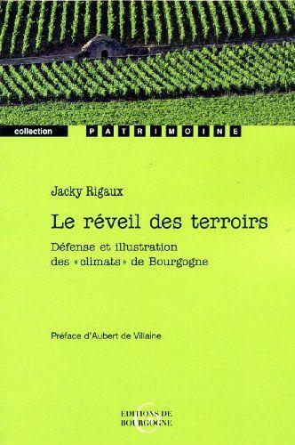 Le Reveil des Terroirs: Amazon.fr: Rigaux Jacky: Livres