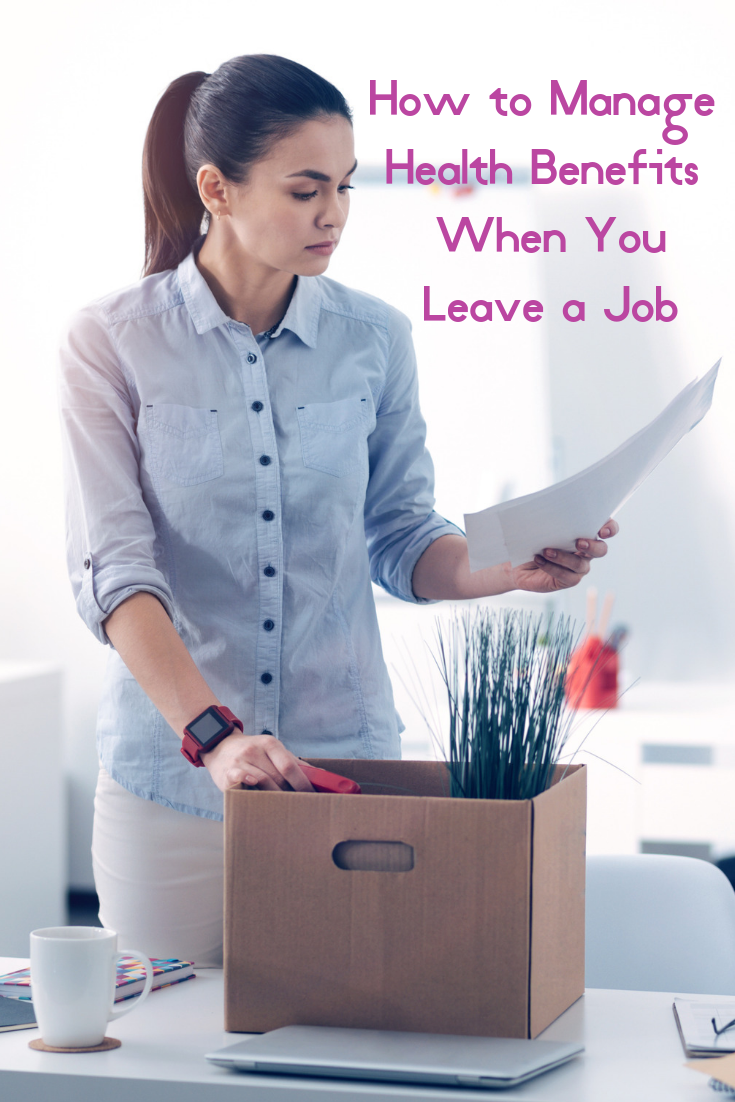 How To Manage Health Benefits When You Leave A Job Money