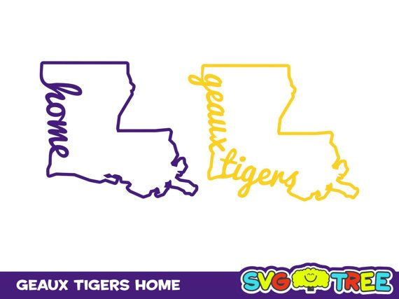 Home Sweet Home LSU Tigers Love Geaux Tigers SVG DXF by ...