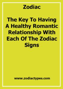 The Key To Having A Healthy Romantic Relationship With Each Of The Zodiac Signs …