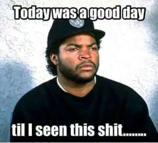 Today Was A Good Day Till Humor Work Humor Funny Pictures With Captions