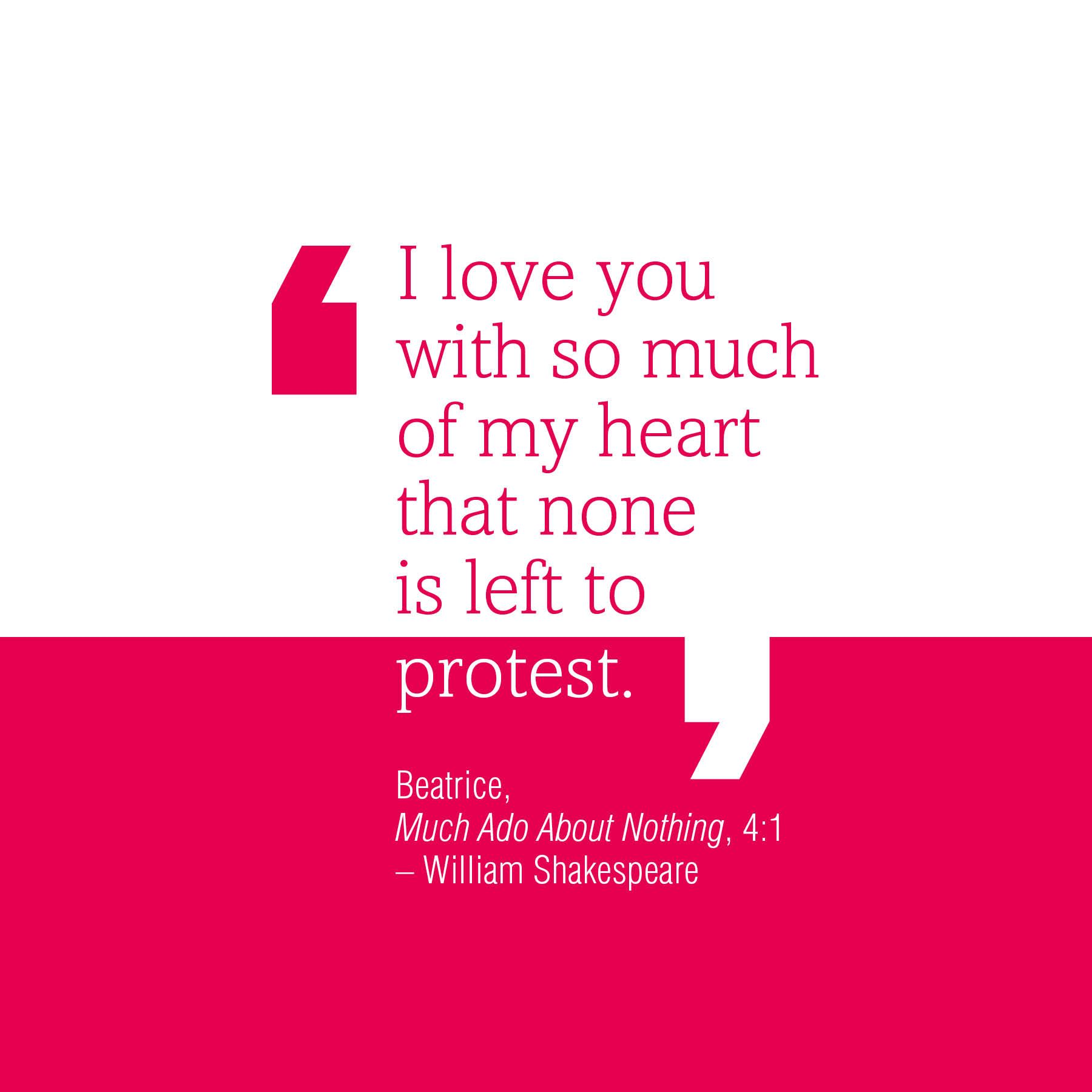 A Shakespeare Quote For Valentine S Day From Much Ado About Nothing