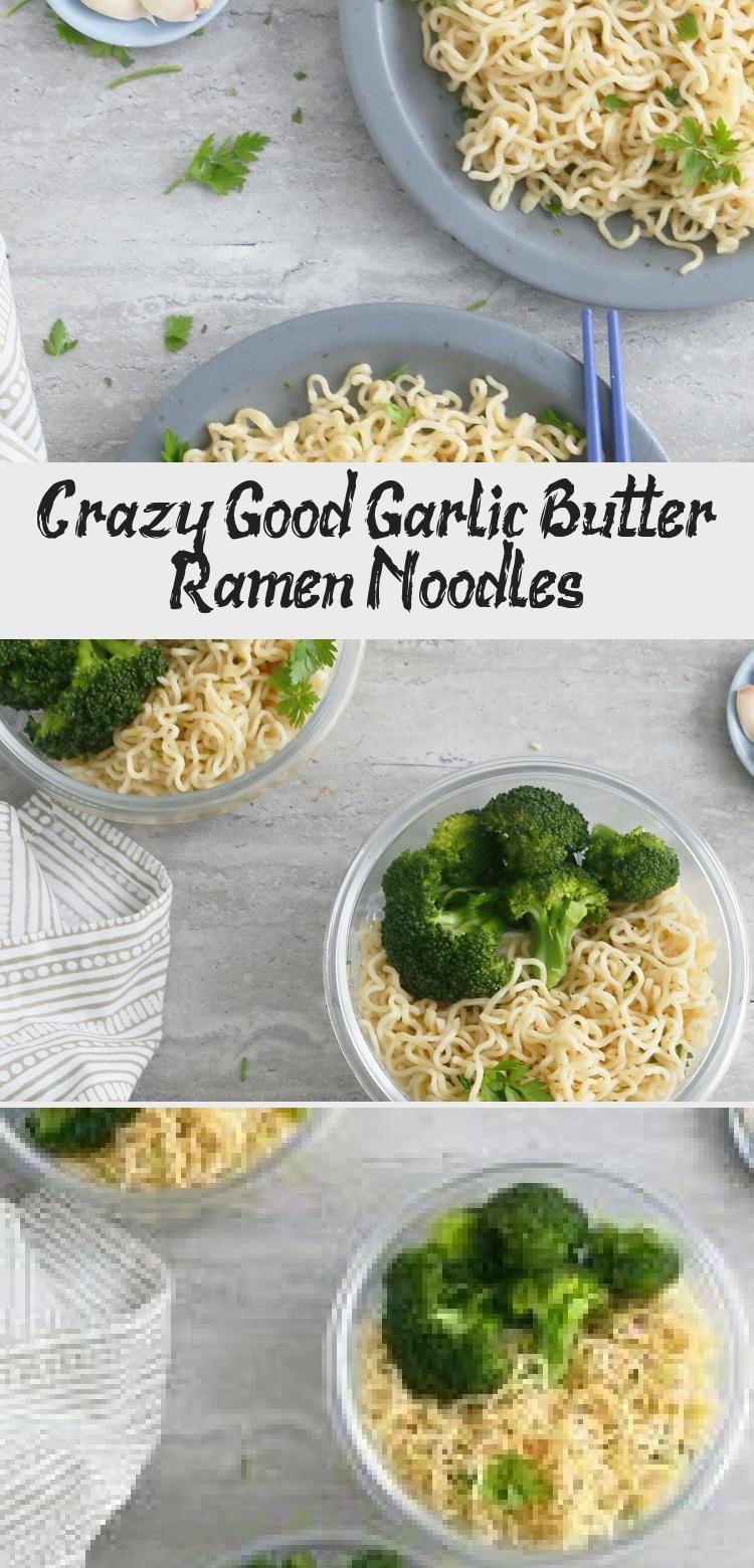 Crazy Good Garlic Butter Ramen Noodles - Bread Vegan Recipes -  #ramen #ramennoodles #garlicbutter | ramen recipe | garlic butter noodles | easy noodle recipe | ki - #bread #butter #crazy #garlic #Good #noodles #ramen #ramennoodlerecipes #recipes #sausagerecipes #tacorecipes #vegan #whole30recipes