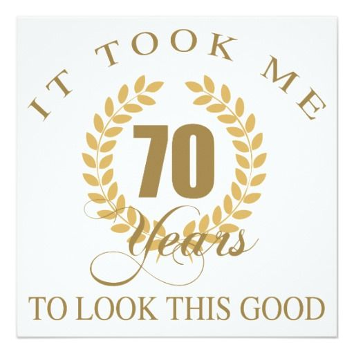 Celebrating 70th Birthday Quotes: Good Looking 70th Birthday Card