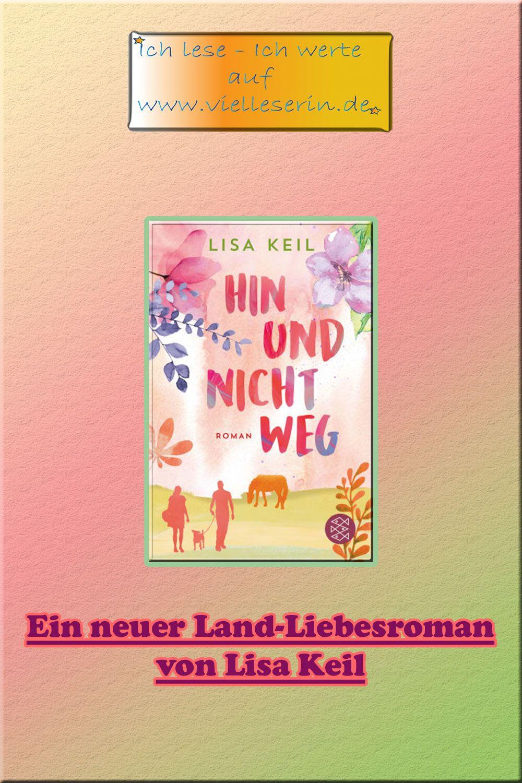 Hin Und Nicht Weg 2 Land Liebe Roman Von Lisa Keil Romane Liebesromane Bucher Fur Kinder