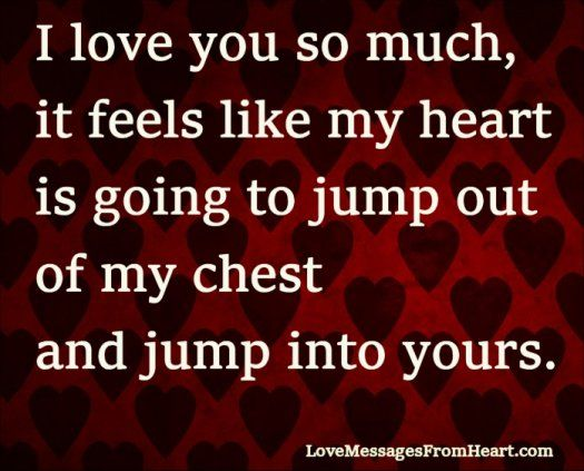 I Love You So Much Love Messages From The Heart Romantic Quotes For Husband Love Message For Boyfriend Love Messages For Husband