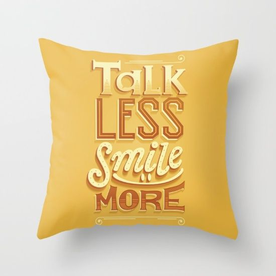 Talk Less Smile More Hamilton Pillow! - $20