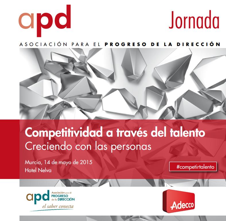 Continuamos con nuestro ciclo de jornadas de Competitividad a través del talento. Creciendo con las personas, el 14 de Mayo se celebrará en Murcia. Si todavía no tienes tu entrada, no tardes en reservarla. ¡Te esperamos!