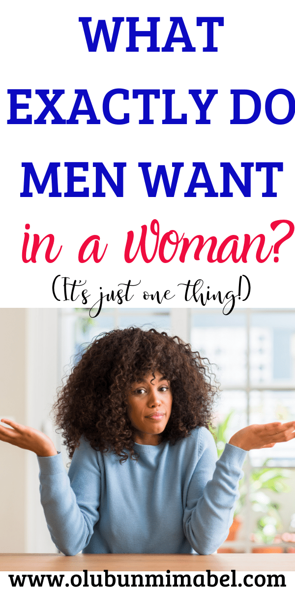 What do men really want from women