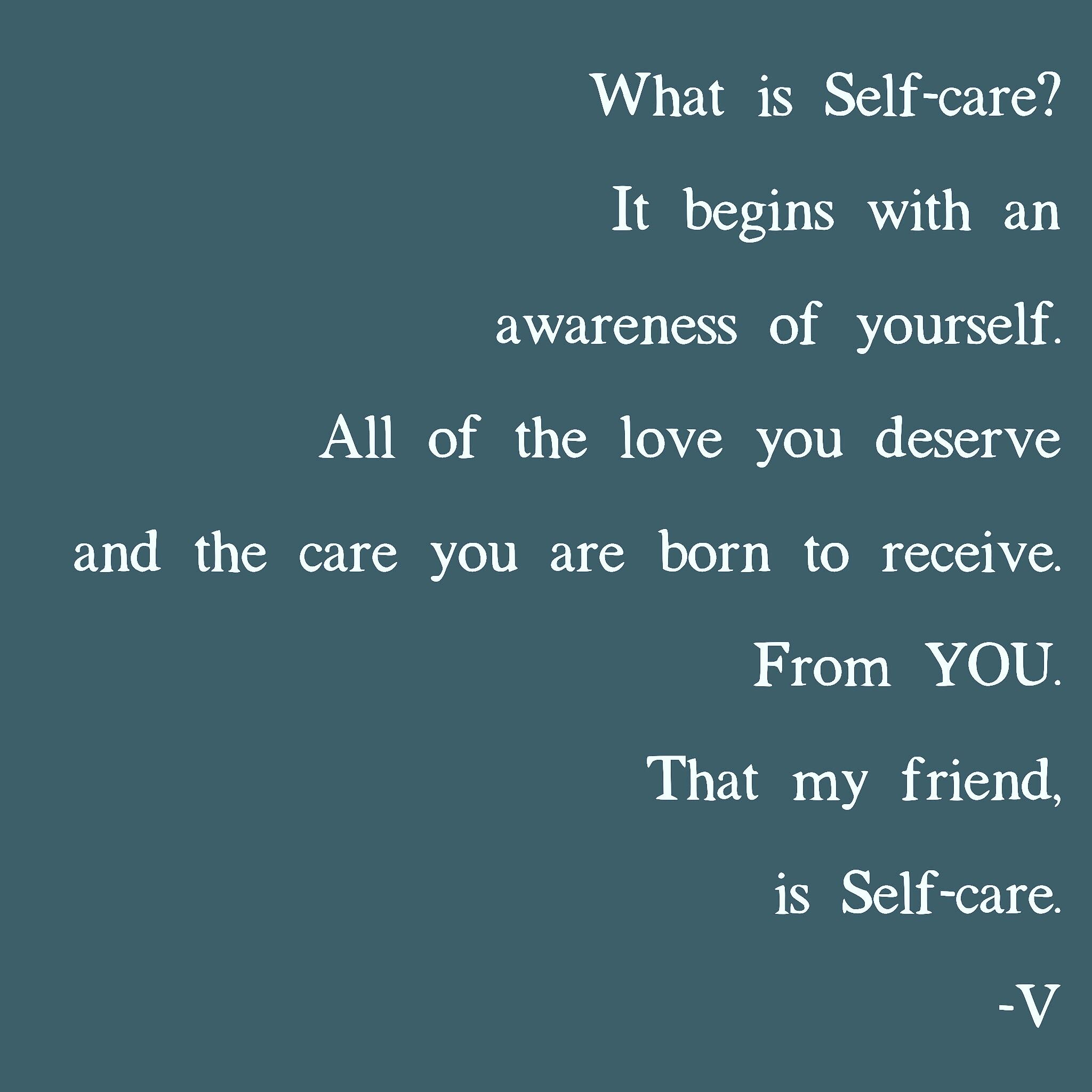 Selfcare means many things to many people. Share your