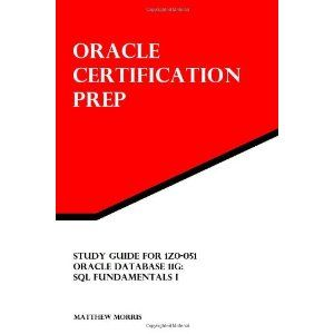 Study Guide for 1Z0-051: Oracle Database 11g: SQL Fundamentals I: Oracle Certification Prep (Paperback)  http://goldsgymhours.com/amazonimage.php?p=1475204663  1475204663