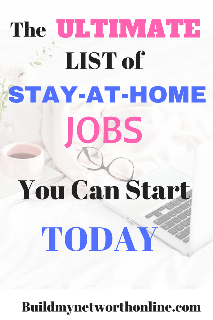 The Ultimate List Of Work From Home Jobs You Can Start Today | Job ...