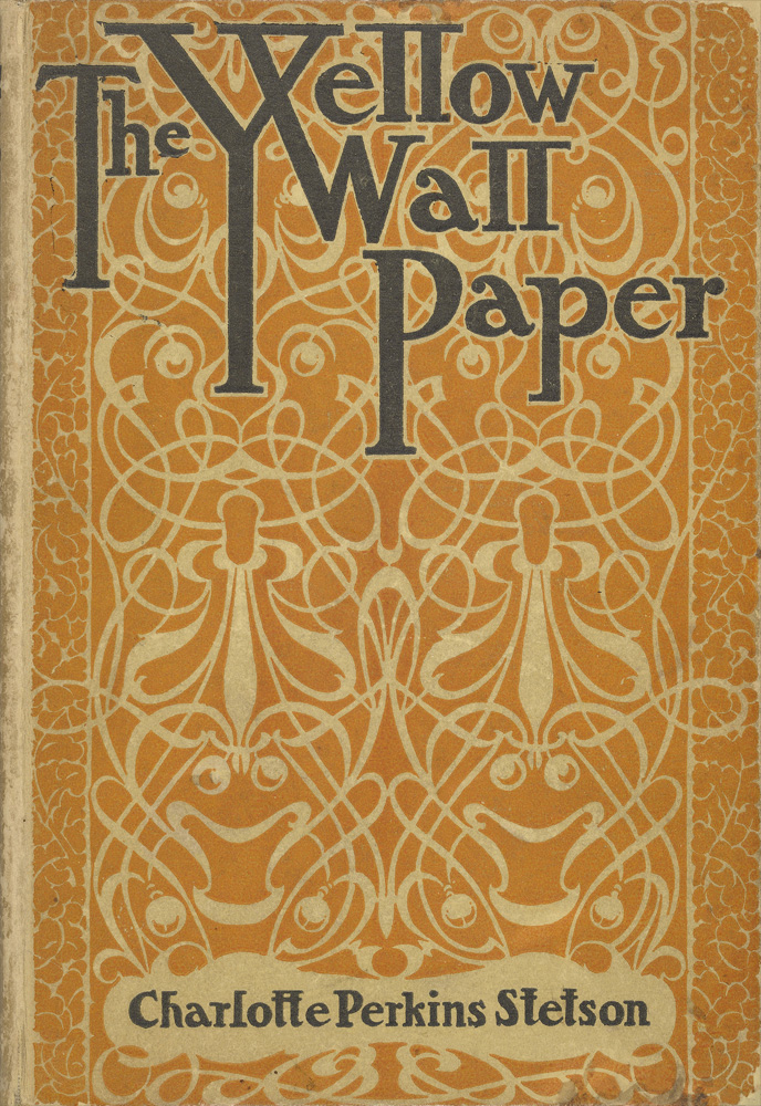 The Project Gutenberg Ebook Of The Yellow Wallpaper By Charlotte Perkins Gilman Yellow Wallpaper Feminist Writers Paper Wallpaper
