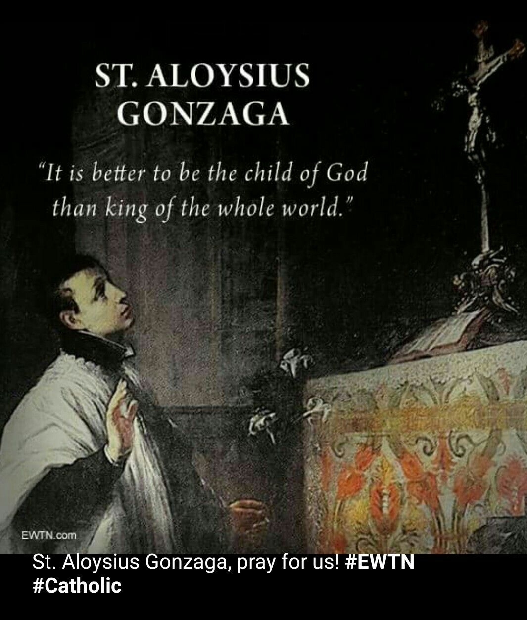 St Aloysius Gonzaga Saint Quotes Catholic Quotes Catholic
