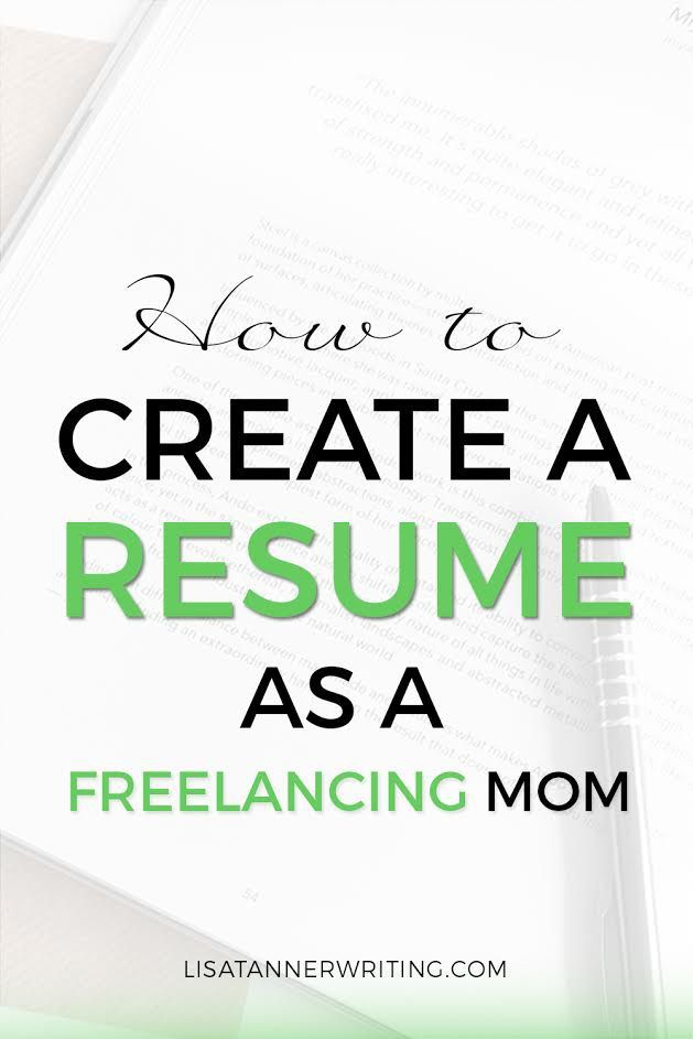 How To Create A Resume As A Freelancing Mom  Step Guide Create
