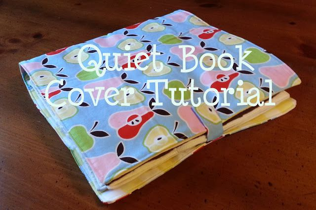 Sew Fabric Book Cover Tutorial : How to sew a fabric cover for ring quiet book the