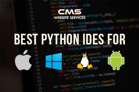 Python Ides For Mac Windows Linux And Android Cms Website Services Website Services Linux Web Application Development