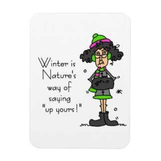 Funny Women Sayings Magnets Funny Women Sayings Fridge Magnets Winter Blues Quotes Funny Quotes Sayings